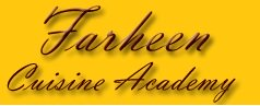 Farheen Cuisine Academy